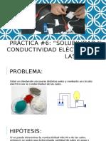 """Práctica #6 """"SOLUBILIDAD Y CONDUCTIVIDAD ELÉCTRICA DE SALES"""""""