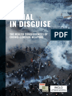 Lethal in Disguise - The Health Consequences of Crowd-Control Weapons