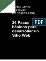 Pes Rivas Carlos Javier - 36 Pasos Basicos Para Desarrollar Un Sitio Web