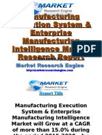 Manufacturing Execution System & Enterprise Manufacturing Intelligence Market Will Grow at a CAGR of More Than 15.0% During the Period 2015