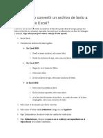 Cómo Puedo Convertir Un Archivo de Texto a Un Archivo de Excel