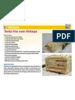 Receitas Torta Fria Linhaça