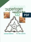 Rothkranz, Johannes - Superlogen regieren die Welt - Teil 1 (2015, 68 S., Text)