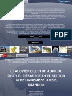 El Aluvión Del 01 de Abril 2010 y El Desastre en El Sector de 16 Nov Ambo