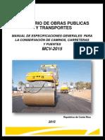 Manual de Especificaciones Generales Para La Conservacion de Caminos, Carreteras y Puentes MCV2015