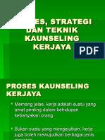 Tajuk 4 - Proses, Strategi Dan Teknik Kaunseling Kerjaya