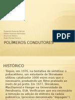 POLÍMEROS CONDUTORES