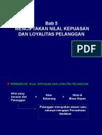 Bab 5 Menciptakan Nilai Kepuasan Dan Loyalitas Pelanggan Revisis