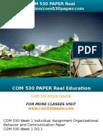 COM 530 PAPER Real Education-com530paper.com