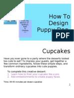 Puppy Cupcake Instruction Set