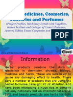 Herbal Medicines, Cosmetics, Toiletries and Perfumes (Project Profiles, Machinery Details with Suppliers, Indian Institute and Colleges of Unani Medicines, Ayurved Siddha Unani Companies and their Products)