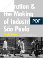Migration and the Making of Industrial São Paulo by Paulo Fontes