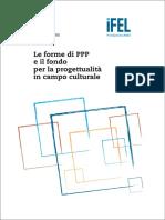Le Forme di PPP e il fondo per la progettualità in campo teatrale