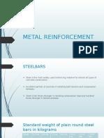 Metal Reinforcement