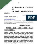 #1. Las Lineas de Tiempos Profeticos de Daniel Para