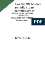 Pembuatan NYLON 66 Dari Asam Adipic Dan Hexametildiamin