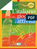 L'Italiano Con Giochi e Attivita. Livello Intermedio