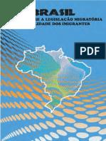 Brasil Informe Sobre a Legislação Migratória e a Realidade Dos Imigrantes
