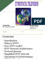Internet protocol television(iptv)