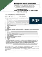 Fisa de Inscriere Inginer Sisteme de Securitate Cod Cor 215222