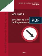 Manual Brasileiro de Sinalização de Trânsito, Volume I - Sinalização Vertical de Regulamentação