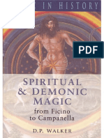 D. P.walker Spiritual and Demonic Magic From Ficino to Campanella