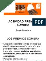 Actividad Premios Sombra 2014