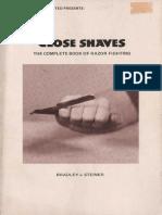 Close Shaves Bradley J Steiner Loompanics