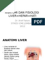 Anatomi Dan Fisiologi Liver 2012