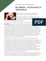 Alain Badiou - Comunismo è Il Nome Dell'Alternativa