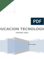 CUADERNILLO EDUCACION TECNOLOGICA 1° AÑO