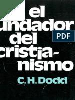 Dodd, C. H. El Fundador Del Cristianismo