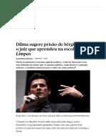 Dilma Sugere Prisão de Sérgio Moro, o Juiz Que Aprendeu Na Escola Mãos Limpas - PÚBLICO