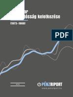 A Magyar Államadósság Keletkezése (1973–1989) - Penzriport.hu