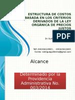 Estructura Costos Basada en Los Criterios Ley Precios Justos