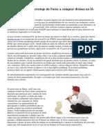 Elegir reputados corretaje de Forex a comprar divisas en línea