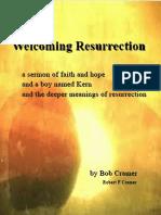 Welcoming Resurrection