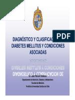 Diagnóstico y Clasificación de DM y condiciones asociadas