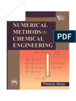 Introduction to Numerical Methods in Chemical Engineering. Pradeep Ahuja. PHI Learning, India, 2010