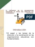 El Liderazgo en La Organización Educativa