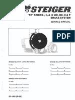STEIGER brake system