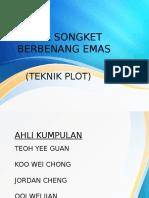 Novel Songket Berbenang Emas ( Teknik Plot ) 5SA3 (1)