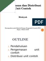 Pengemasan Dan Distribusi Unit Contoh