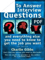 How to Answer Hard Interview Questions and Everything Else You Need to Know to Get the Job You Want