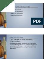 Azegjuggotropic and MC Distillation