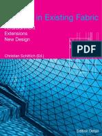 Christian Schittich-In Detail_ Building in Existing Fabric-Birkhäuser Architecture (2003)