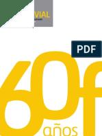 Inforvial 60 Aniversario Revista Ferrovial