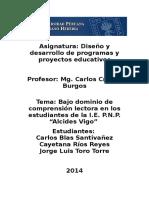 """Bajo dominio de comprensión lectora en los estudiantes de la I.E. P.N.P. """"Alcides Vigo"""""""