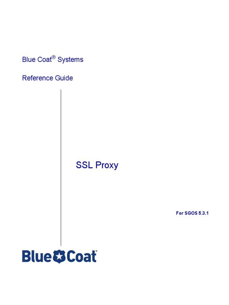 219 Bluecoat-sgos 5 3 x Ssl Proxy Reference Guide | Proxy Server