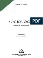MERTON Sociologia Conhecimento Comunicação Massa Parte3